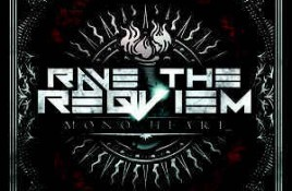 Rave The Reqviem – Mono Heart