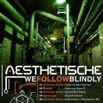 Aesthetische – We Follow Blindly