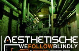 Aesthetische – We Follow Blindly