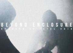Beyond Enclosure – Dungeon Of Total Void