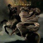 Delerium – Mythologie