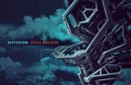 Diffuzion – Still Believe