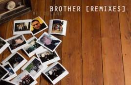 Metroland – Brother Remixes