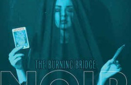 Noir – The Burning Bridge