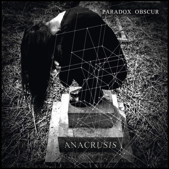 Paradox Obscur – Anucrusis