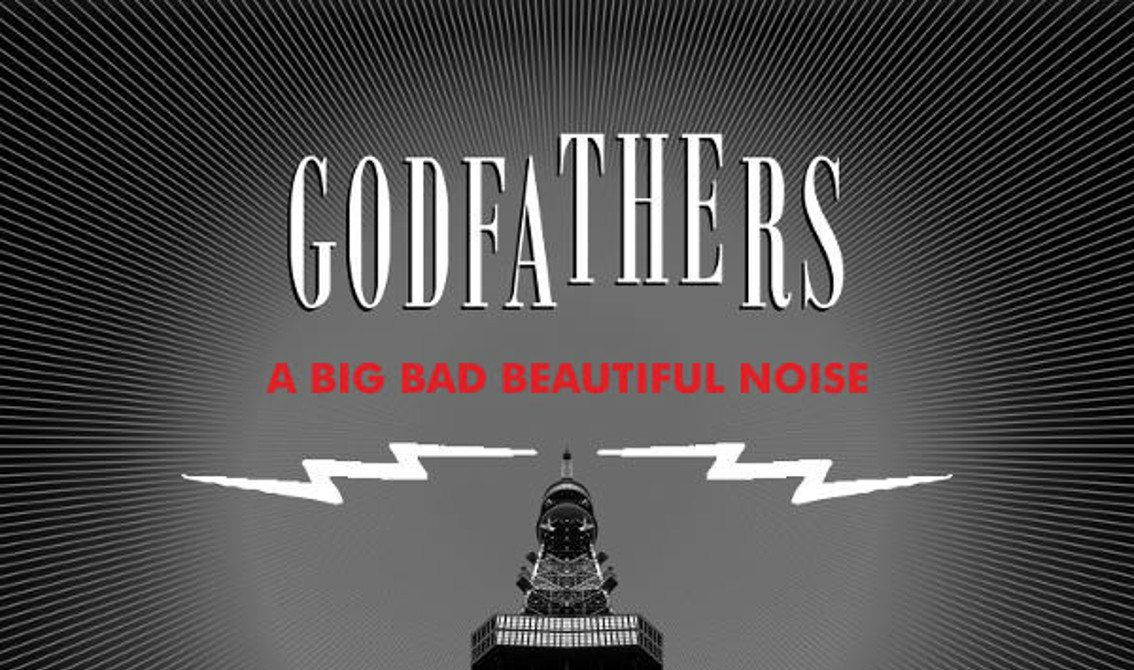 Legendary act The Godfathers turn to vinyl for new album'A Big Bad Beautiful Noise'