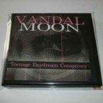 Vandal Moon – Teenage Daydream Conspiracy