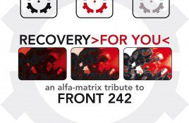 Front 242 gets unexpected 32-tracks tribute from their label Alfa Matrix - listen to the first exclusive previews!