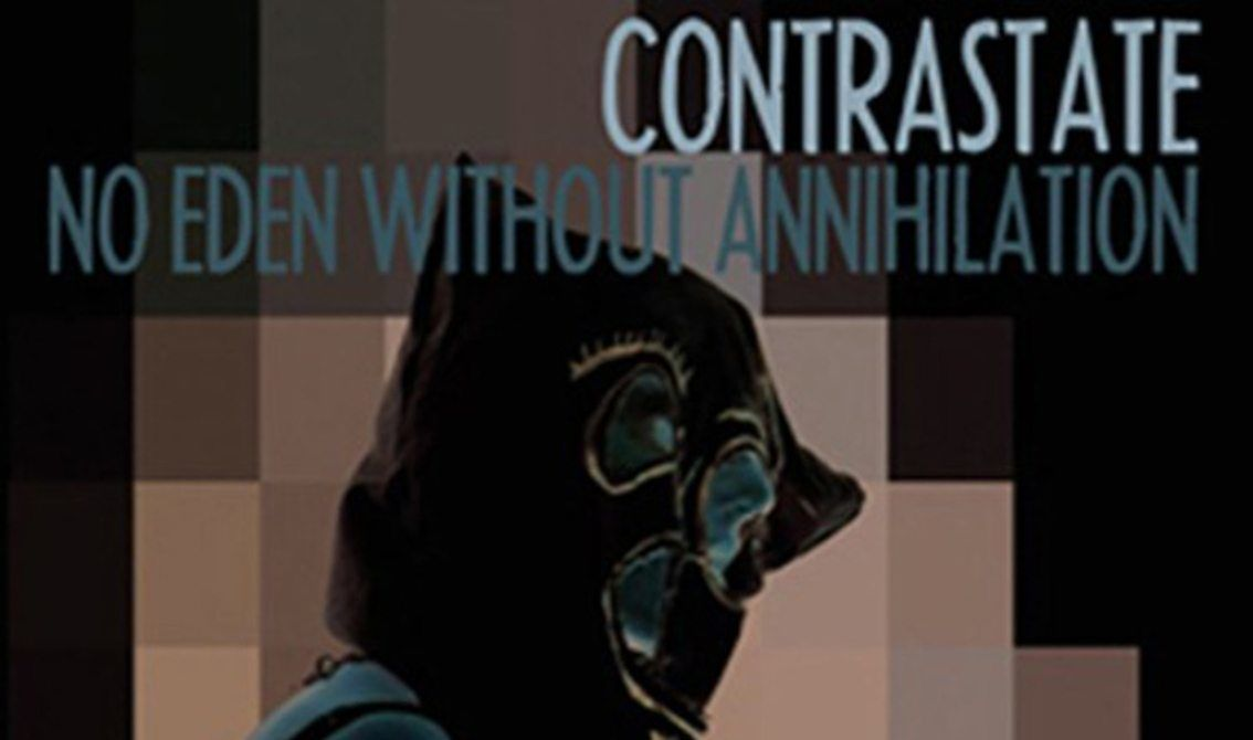 Cult industrial act Contrastate returns with'No eden without annihilation' out on vinyl+CD