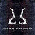 Degenerated Sequences – Degenerated Sequences