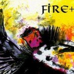 Fire + Ice sees sold out 2000 album 'Birdking' finally re-released on vinyl