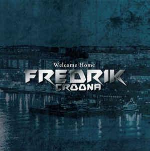 Fredrik Croona – Welcome Home