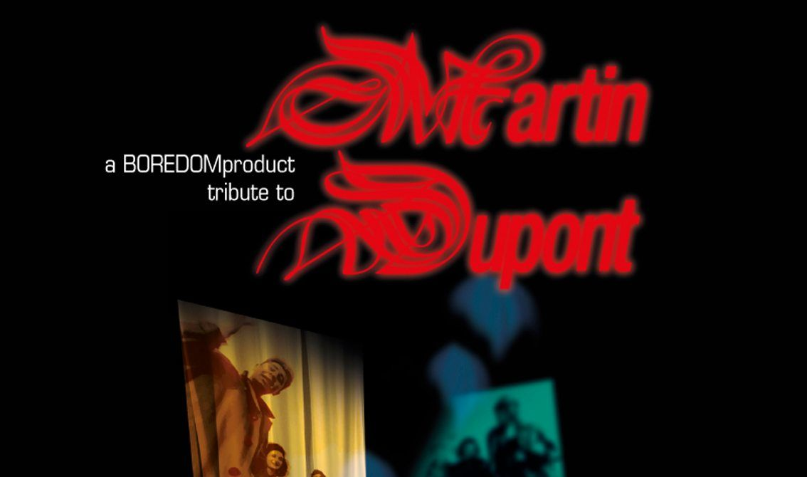 Call for submissions for a tribute to the cult french new wave act Martin Dupont