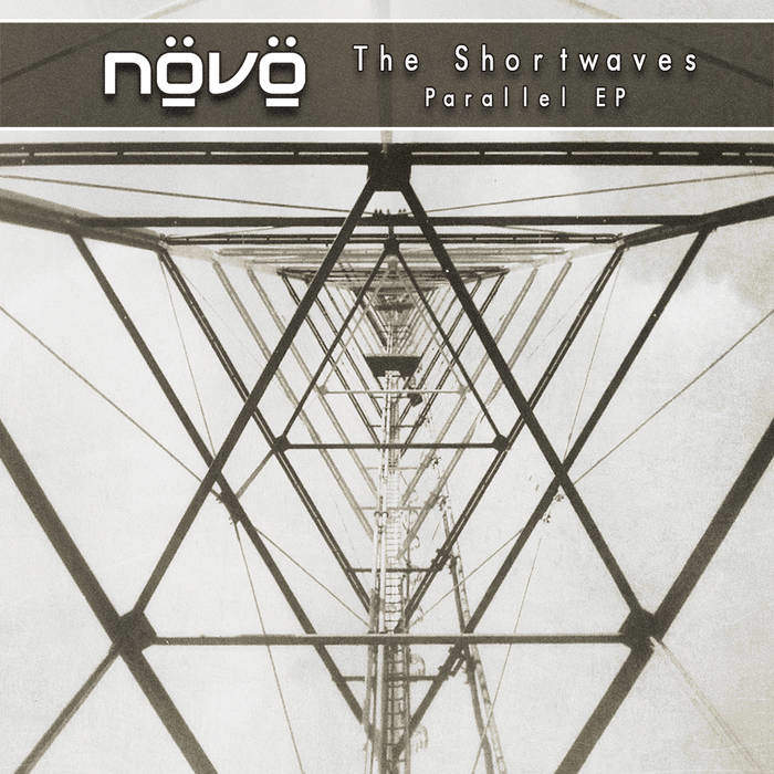 Növö – The Shortwaves/Parallel