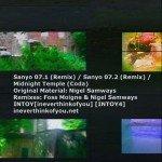 Nigel Samways & Foss Moigne – Sanyo 07.1/Sanyo 07.2 Remixes