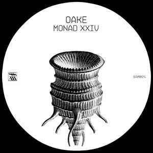 OAKE – Monad XXIV
