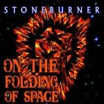 Stoneburner – On The Folding Of Space