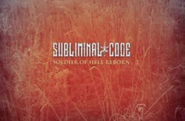 Subliminal Code – Soldier Of Hell Reborn