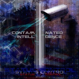 Contaminated Intelligence – Status Control