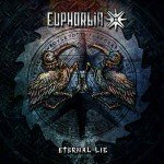 Euphorbia – Eternal Lie