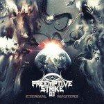 Pre.Emptive Strike 01 – Eternal Masters