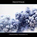 RecFrag – Recovered Fragments
