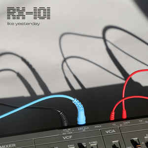 RX-101 – Like Yesterday