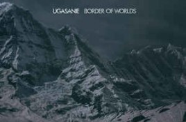 Ugasanie – Border Of Worlds