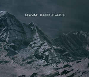 Ugasanie – Border Of Worlds