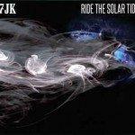 7JK – Ride The Solar Tide