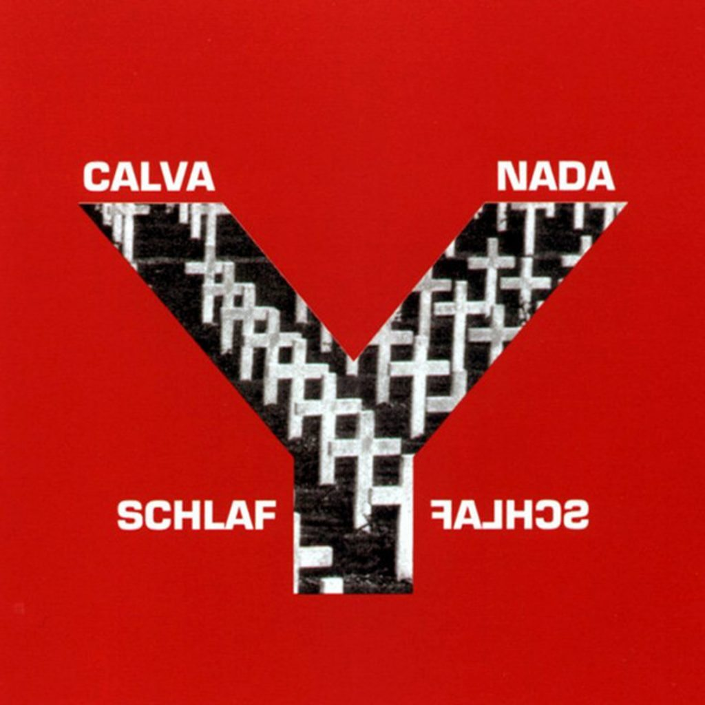 Calva Y Nada re-release of 'Schlaf' imminent - also available as a VERY limited 2CD set