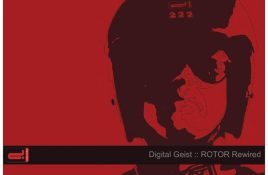 Digital Geist – ROTOR Rewired