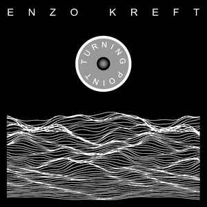 Enzo Kreft – Turning Point