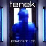 Tenek – Imitation Of Life