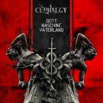 Cephalgy – Gott Maschine Vaterland