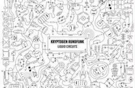 Kryptogen Rundfunk – Liquid Circuits