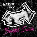 Massive Ego – Beautiful Suicide