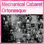 Mechanical Cabaret – Ortonesque