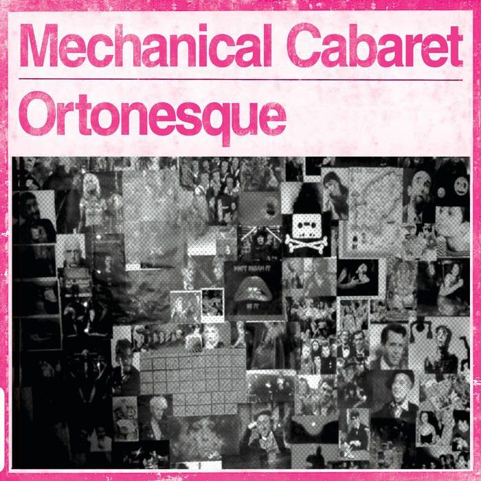 Mechanical Cabaret – Ortonesque