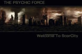 The Psychic Force – Welcome To ScarCity
