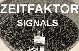 Zeitfaktor – Signals