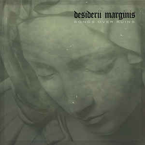 Desiderii Marginis – Songs Over Ruins