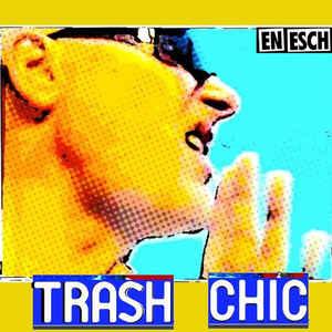 En Esch – Trash Chic