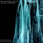 Juan Antonio Nieto & Javier Piñango – Two Unfocused Cardinal Points