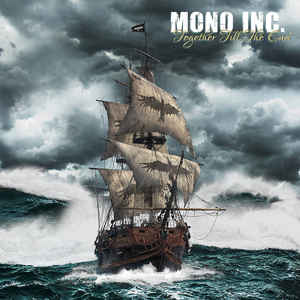 Mono Inc. – Together Till The End
