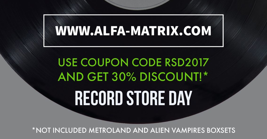 Alfa Matrix launches Record Store Day 30% discount on webstore and Bandcamp - get your code here