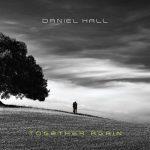 Daniel Hall – Together Again