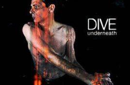 Dive – Underneath