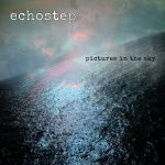 Echostep – Pictures In The Sky