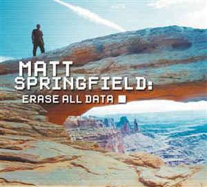 Matt Sprinfgield – Erase All Data